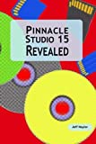 Pinnacle Studio 15 Revealed