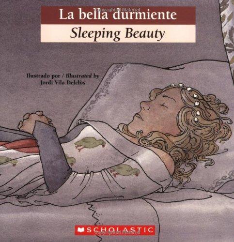 La Bella Durmiente/Sleeping Beauty (Bilingual Tales)
