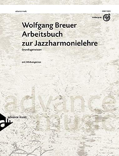 Arbeitsbuch zur Jazzharmonielehre: Grundlagenwissen. Lehrbuch mit CD.