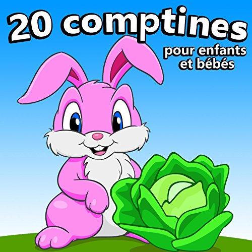 20 Comptines pour enfants et bébés
