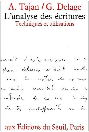 L'Analyse des écritures. Techniques et utilisations