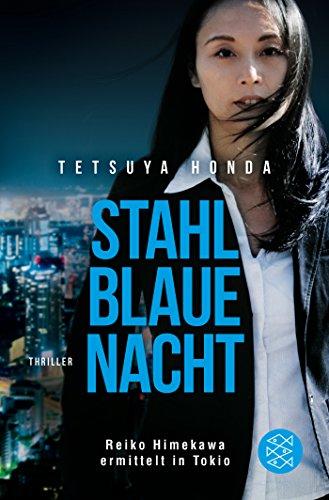 Tetsuya Honda: Stahlblaue Nacht
