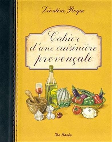 Cahier d'une cuisinière provençale par Léontine Roque