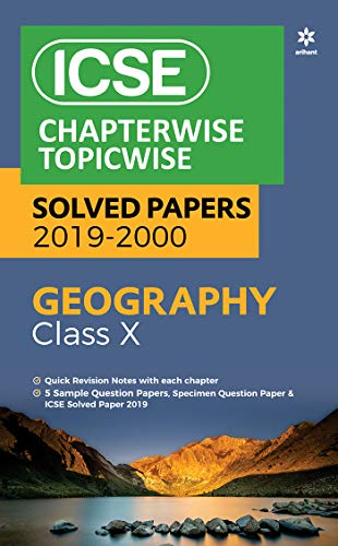 ICSE Chapterwise-Topicwise Solved Papers Geography Class 10 2019-20