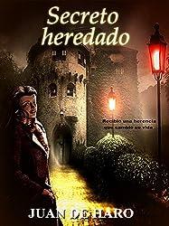 Secreto heredado  (La edición actual está revisada) (Spanish Edition)
