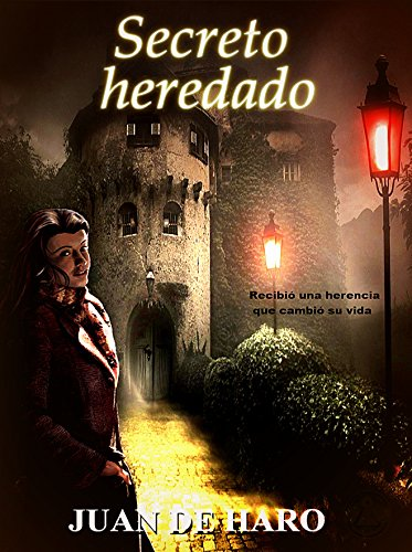 Secreto heredado  (La edición actual está revisada) (Spanish Edition)
