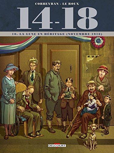 14 - 18 T10 : La Lune en héritage (novembre 1918) (14-18)