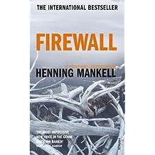 Firewall by Henning Mankell (2003-11-03)