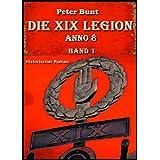 Die XIX Legion - Teil 1
