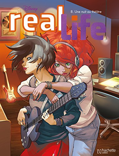 Real Life, Tome 8 : Une nuit au théâtre