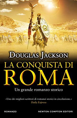 La conquista di Roma di [Jackson, Douglas]