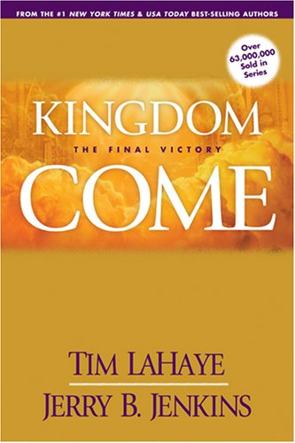 Picture of KINGDOM COME PB: The Final Victory (Left Behind)