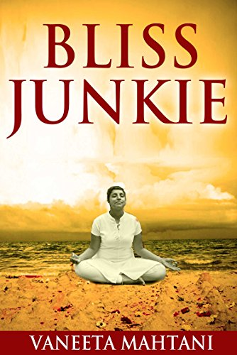 Bliss Junkie: Your Guide to Obliterating Your Pain and Living...