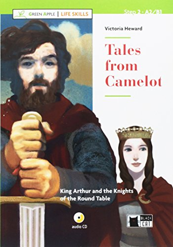 Tales from Camelot. Con App. Con CD-Audio (Green Apple - Life Skills)