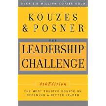 The Leadership Challenge (J–B Leadership Challenge: Kouzes/Posner)
