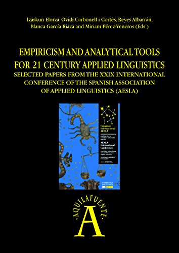 empiricism-and-analytical-tools-for-21-century-applied-linguistics-selected-papers-from-the-xxix-int