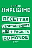 SIMPLISSIME - Les recettes végétariennes les plus faciles du monde...