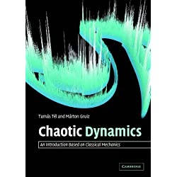 [Chaotic Dynamics: An Introduction Based On Classical Mechanics] [By: Tél, Tamás] [August, 2006]