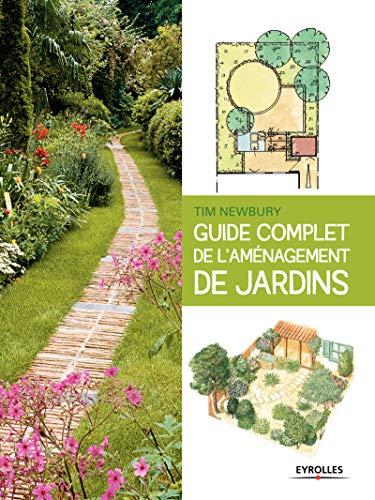 Guide complet de l'aménagement de jardins par Tim Newbury