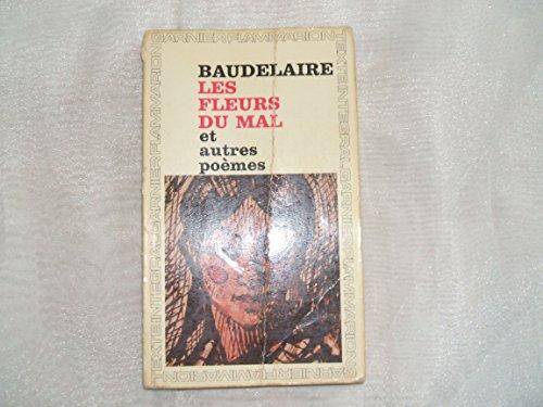 Charles Baudelaire. Les Fleurs du mal : Et autres poèmes. Chronologie et préface par Henri Lemaître par Charles Baudelaire