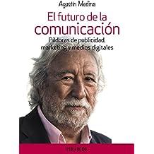 El futuro de la comunicación (Empresa Y Gestión)