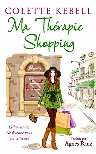 Ma thérapie shopping (French Edition)