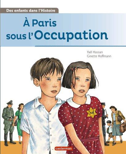 A Paris sous l'Occupation