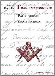 Franc-Maçonnerie - Faux débats
