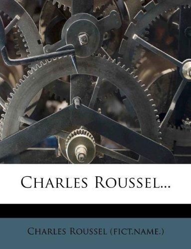 Charles Roussel...