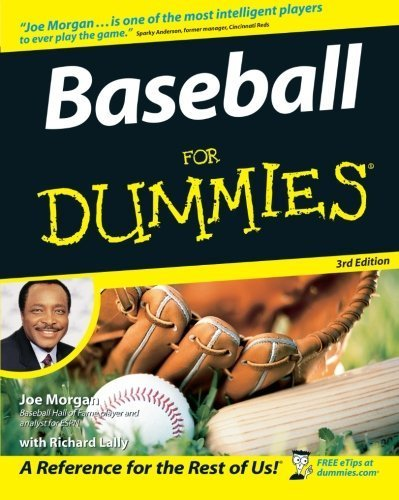 Baseball For Dummies 3rd edition by Morgan, Joe, Lally, Richard (2004) Paperback
