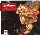 Halleluja!Chöre Zum Fest-Choruses for Christmas