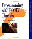 Programming with Posix Threads (Addison-Wesley Professional Computing (Paperback))
