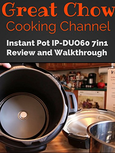 instant-pot-ip-duo60-7-in-1-multi-functional-pressure-cooker-review-and-walkthrough