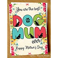 Dog Mothers Day Greeting Card Best Dog Mum Thank You Cute Animal Pet Funny Love