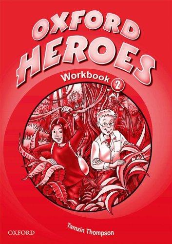 Oxford Heroes 2: Workbook por Jenny Quintana