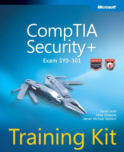 CompTIA Security+ Training Kit (Exam SY0-301) (Microsoft Press Training Kit) por David Seidl
