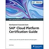 SAP Cloud Platform Certification Guide: Development Associate Exam