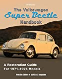 The Volkswagen Super Beetle HandbookHP1483: How to Restore, Maintain and Repair your VW Super Beetle, Covers all Models