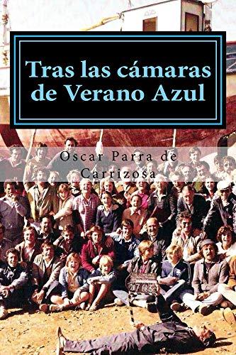 Tras las cámaras de Verano Azul (Spanish Edition)