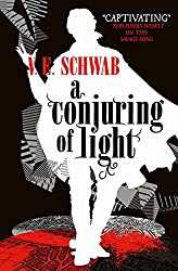 A Conjuring of Light (A Darker Shade of Magic #3) (Shades of Magic)