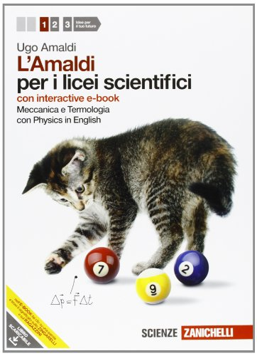 Amaldi per i licei scientifici. Con Physics in english. Con interactive e-book. Con espansione online: 1