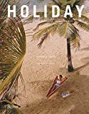 Holiday: The Best Travel Magazine that Ever Was - Pamela Fiori