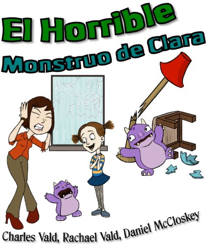 Rachael Vald - El Horrible Monstruo de Clara - Libro Infantil con Imágenes
