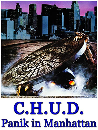 C.H.U.D. - Panik in Manhattan