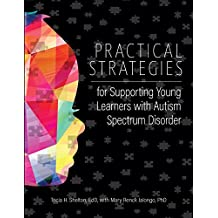 Practical Strategies for Supporting Young Learners with Autism Spectrum Disorder (English Edition)