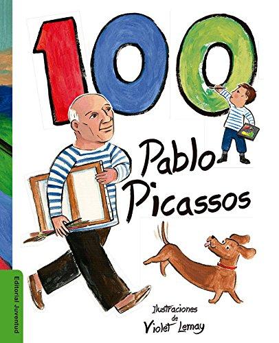 100 Pablo Picassos (Arte y Creatividad) por Violet Lemay