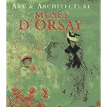 Musee D'Orsay (Art & Architecture)