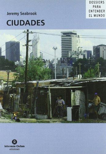 Descargar Libro Ciudades (Dossiers Entender El Mundo) de Jeremy Seabrook