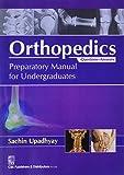 Orthopedics: Preparatory Manual for Undergraduates (Questions-Answers)