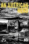An American hero: Nouvelle noire par Trigodet